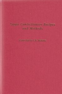 Sugar Confectionery Recipes Methods